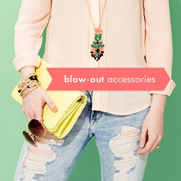 Blow-Out: Women's Accessories