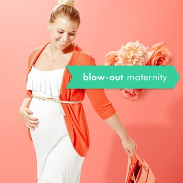 Blow-Out: Maternity