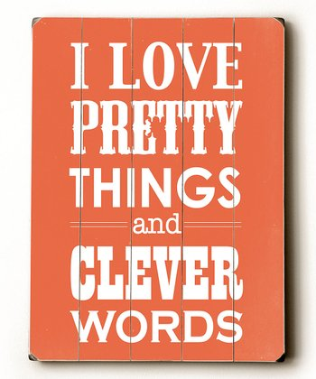 Coral 'I Love Pretty Things' Wall Art