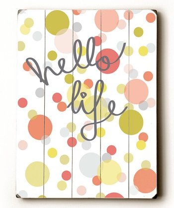 'Hello Life' Wood Wall Art