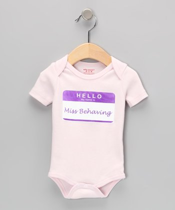 Pink 'Miss Behaving' Bodysuit - Infant