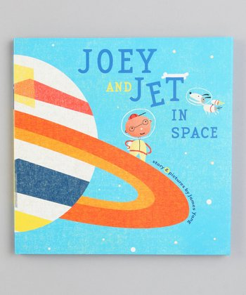Joey and Jet in Space Hardcover
