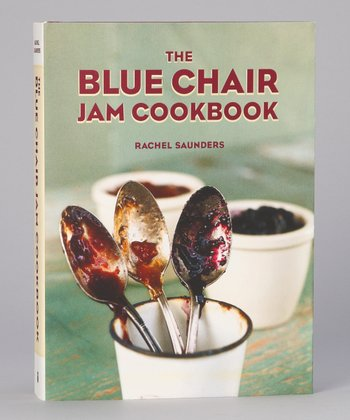 The Blue Chair Jam Cookbook Hardcover