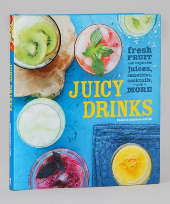 Juicy Drinks Hardcover
