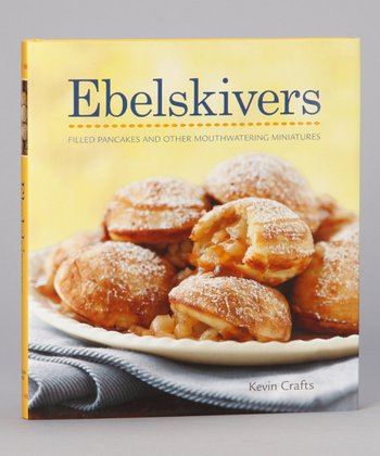 Williams-Sonoma Collection: Ebelskivers Hardcover