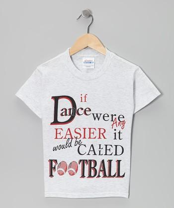 Dance World Bazaar Ash 'It Would Be Called Football' Tee - Girls & Women