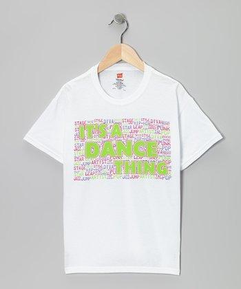 White 'It's a Dance Thing' Tee - Girls & Women