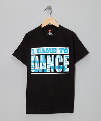 Black 'I Came To Dance' Tee - Girls & Women
