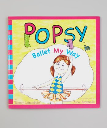 Popsy in Ballet My Way Paperback