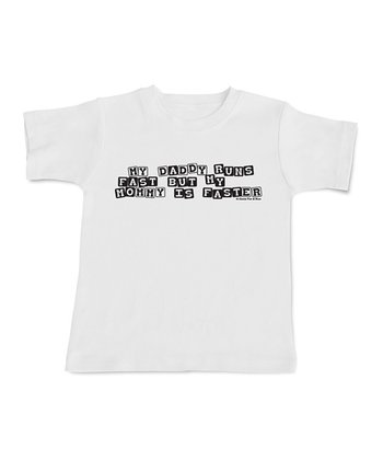White 'Mommy Is Faster' Tee - Infant & Toddler
