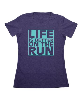 Storm Blue 'Life Is Better on the Run' Tee - Women