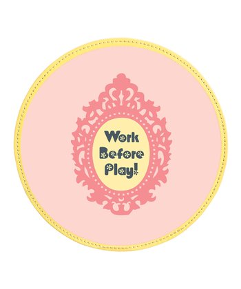 'Work Before Play' Mouse Pad