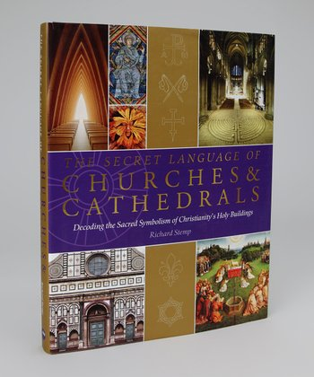 The Secret Language of Churches & Cathedrals Hardcover