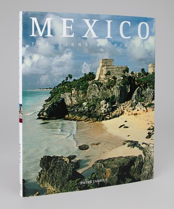 Mexico: The Signs of History Hardcover