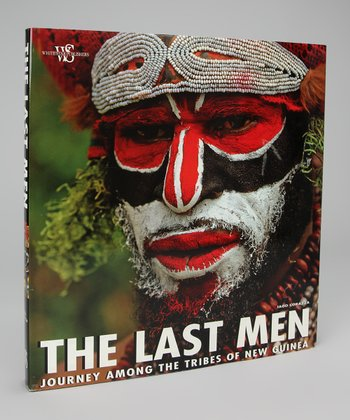 The Last Man: Journey Among the Tribes of New Guinea Hardcover