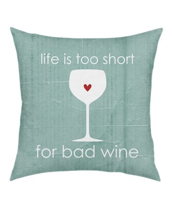 'Bad Wine' Throw Pillow