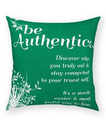 'Be Authentic' Pillow