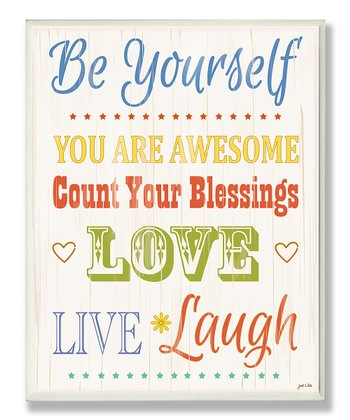 'Be Yourself' Wall Plaque