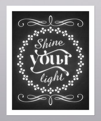 'Shine Your Light' Print