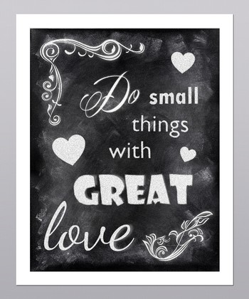 'Do Small Things with Great Love' Heart Print