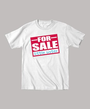 White 'Little Sister for Sale' Tee - Toddler & Girls
