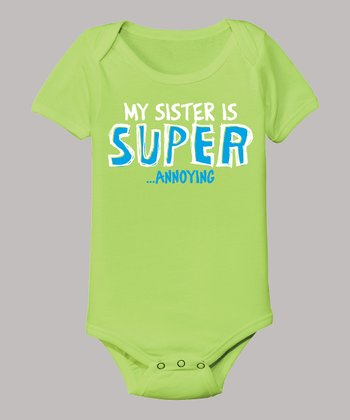 Key Lime 'My Sister is Super Annoying' Bodysuit - Infant