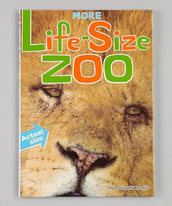 More Life-Size Zoo Hardcover