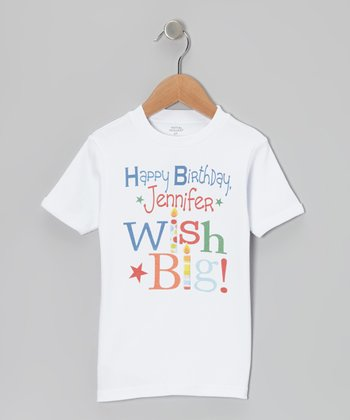 White 'Happy Birthday Wish Big!' Personalized Tee - Toddler