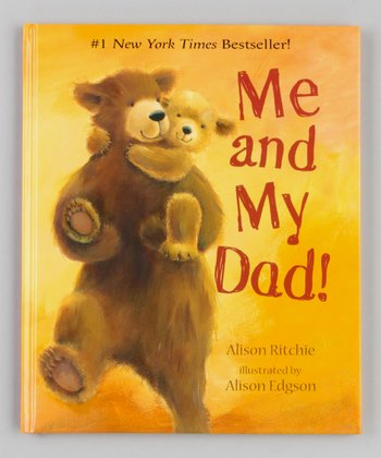 Me and My Dad! Hardcover