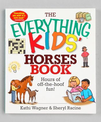 The Everything Kids' Horses Book Paperback