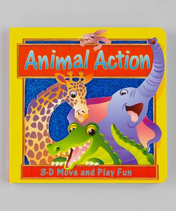 Animal Action: 3-D Move and Play Fun Board Book