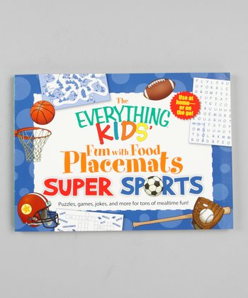 Everything Kids' Fun With Food Placemats: Super Sports Paperback