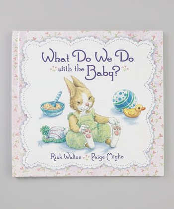 What Do We Do with the Baby? Hardcover
