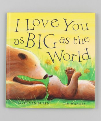 I Love You as Big as the World Hardcover