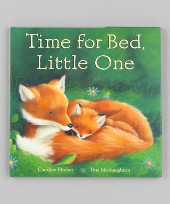Time for Bed, Little One Hardcover