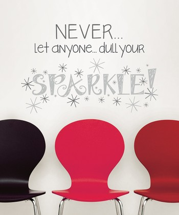'Dull Your Sparkle' Wall Art