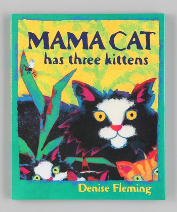 Mama Cat Has Three Kittens Hardcover