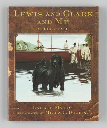 Lewis and Clark and Me Hardcover