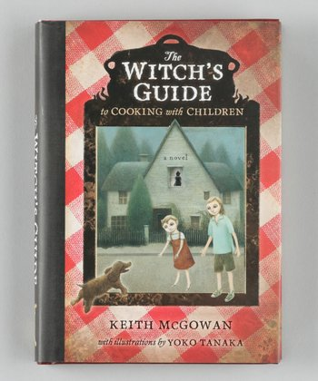 The Witch's Guide to Cooking With Children Hardcover