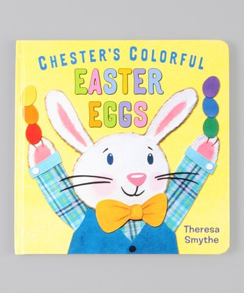 Chester's Colorful Easter Eggs Hardcover