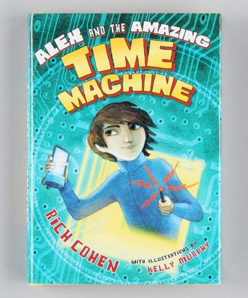 Alex and the Amazing Time Machine Hardcover