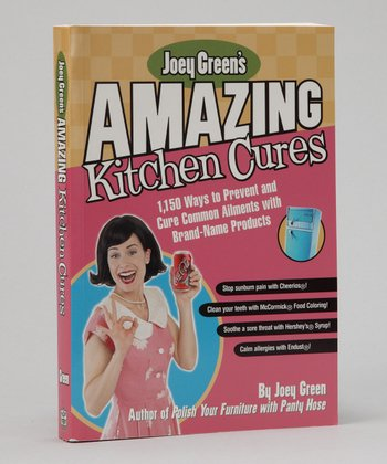 Joey Green's Amazing Kitchen Cures Paperback