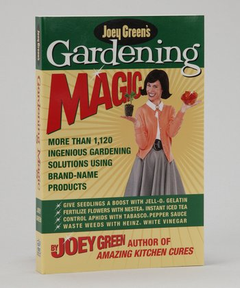Joey Green's Gardening Magic Paperback
