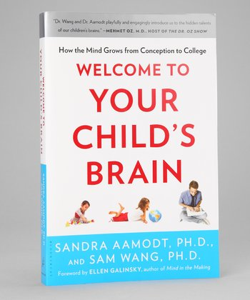 Welcome to Your Child's Brain Paperback