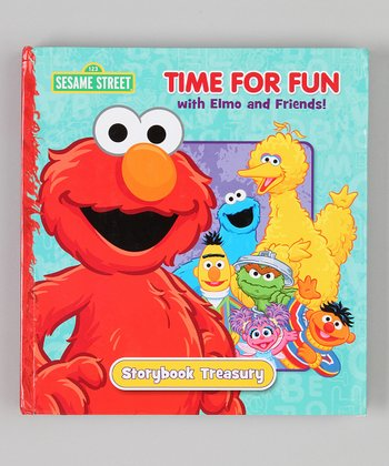 Time for Fun with Elmo and Friends Storybook Treasury Hardcover