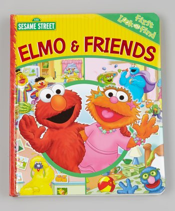 First Look And Find: Elmo & Friends Padded Board Book