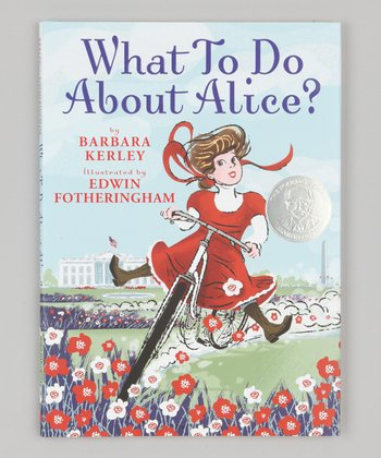 What to Do About Alice? Hardcover