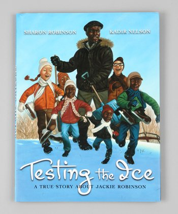 Testing the Ice: A True Story About Jackie Robinson Hardcover