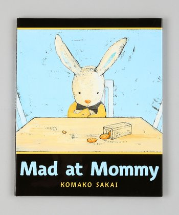 Mad at Mommy Hardcover