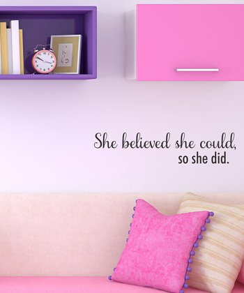 Black 'She Believed She Could' Wall Quote